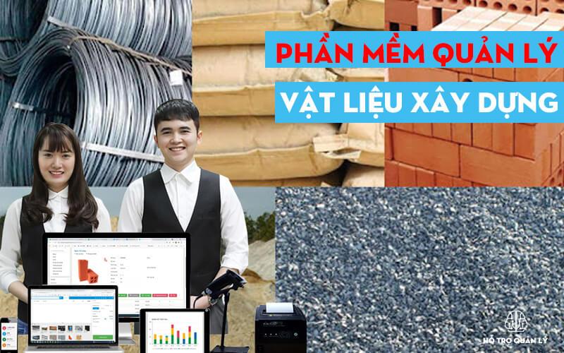 Phần mềm quản lý vật liệu xây dựng